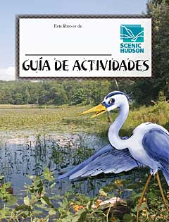 Scenic Hudson Activity Guide -- Spanish