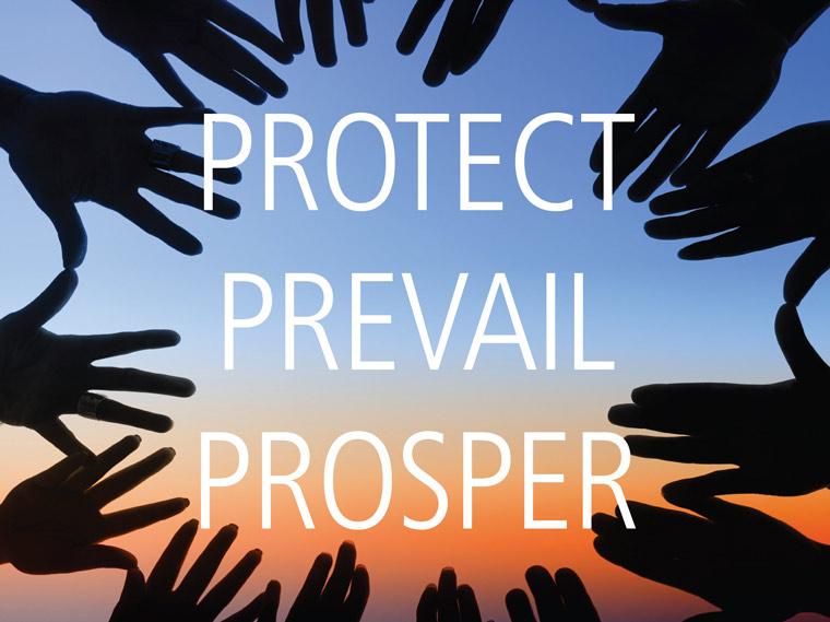 Protect. Prevail. Prosper.